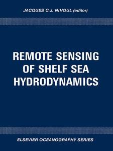 Foto Cover di Remote Sensing of Shelf Sea Hydrodynamics, Ebook inglese di J.C.J. Nihoul, edito da Elsevier Science
