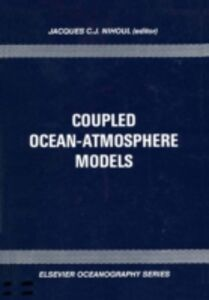 Foto Cover di Coupled Ocean-Atmosphere Models, Ebook inglese di  edito da Elsevier Science