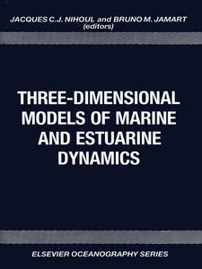 Ebook in inglese Three-Dimensional Models of Marine and Estuarine Dynamics -, -