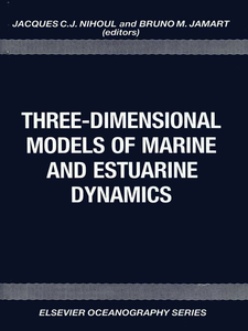Ebook in inglese Three-Dimensional Models of Marine and Estuarine Dynamics -, -
