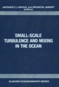 Foto Cover di Small-Scale Turbulence and Mixing in the Ocean, Ebook inglese di  edito da Elsevier Science