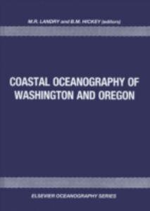 Foto Cover di Coastal Oceanography of Washington and Oregon, Ebook inglese di  edito da Elsevier Science