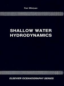 Ebook in inglese Shallow Water Hydrodynamics Tan, W.Y.