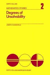 Foto Cover di Degrees of unsolvability, Ebook inglese di  edito da Elsevier Science