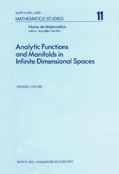 Analytic functions and manifolds in infinite dimensional spaces