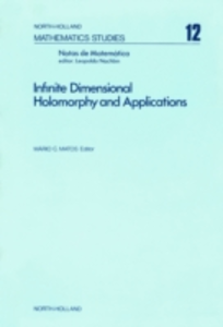 Ebook in inglese Infinite dimensional holomorphy and applications -, -