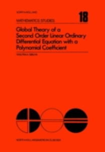 Ebook in inglese Global theory of a second order linear ordinary differential equation with a polynomial coefficient -, -