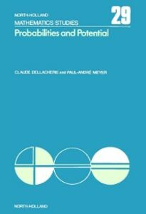 Ebook in inglese Probabilities and Potential, A Dellacherie, C. , Meyer, P.-A.