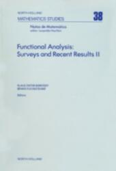 Functional Analysis: Surveys and Recent Results II