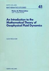 introduction to the mathematical theory of geophysical fluid dynamics