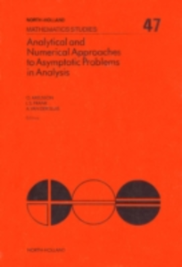 Ebook in inglese Analytical and Numerical Approaches to Asymptotic Problems in Analysis -, -