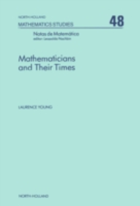 Ebook in inglese Mathematicians and Their Times Young, L.