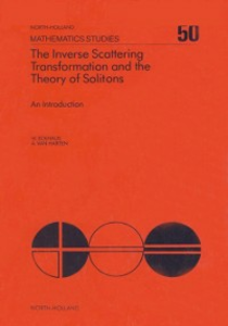 Ebook in inglese Inverse Scattering Transformation and The Theory of Solitons Eckhaus, W. , Harten, A.M. van