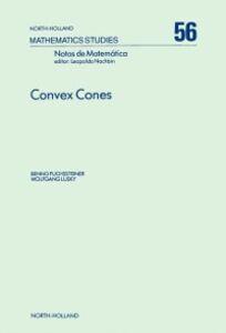 Ebook in inglese Convex Cones Fuchssteiner, B. , Lusky, W.