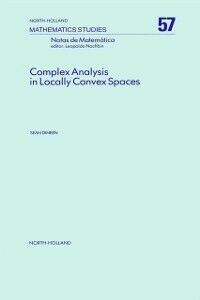 Ebook in inglese Complex Analysis in Locally Convex Spaces Dineen, S.