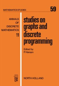 Ebook in inglese Studies on Graphs and Discrete Programming -, -