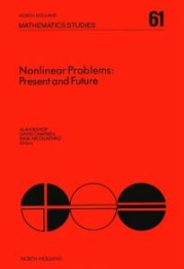 Foto Cover di Nonlinear Problems: Present and Future, Ebook inglese di  edito da Elsevier Science