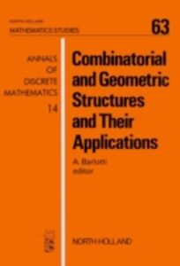 Ebook in inglese Combinatorial and Geometric Structures and Their Applications -, -