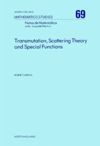 Ebook in inglese Transmutation, Scattering Theory and Special Functions Carroll, R.