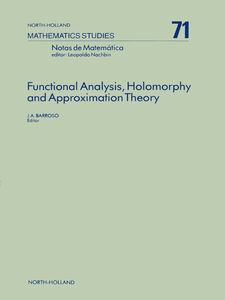 Ebook in inglese Functional Analysis, Holomorphy and Approximation Theory Barroso, J.A.