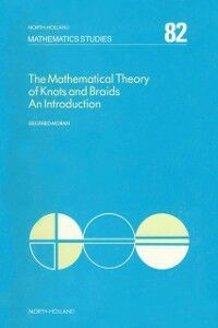 Ebook in inglese Mathematical Theory of Knots and Braids Moran, S.