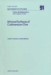 Foto Cover di Minimal Surfaces of Codimension One, Ebook inglese di U. Massari,M. Miranda, edito da Elsevier Science