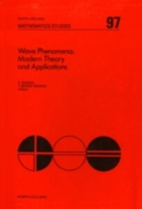 Ebook in inglese Wave Phenomena: Modern Theory and Applications