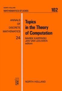 Foto Cover di Topics in the Theory of Computation, Ebook inglese di  edito da Elsevier Science