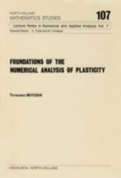 Foundations of the Numerical Analysis of Plasticity