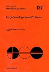 Large Scale Eigenvalue Problems