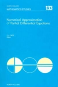 Foto Cover di Numerical Approximation of Partial Differential Equations, Ebook inglese di  edito da Elsevier Science