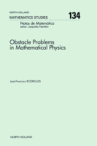 Ebook in inglese Obstacle Problems in Mathematical Physics Rodrigues, J.-F.