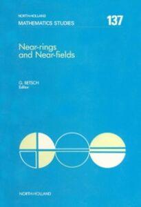 Ebook in inglese Near-Rings and Near-Fields -, -