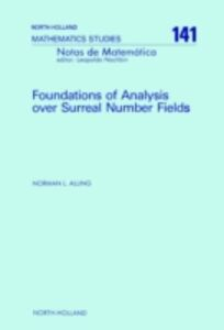 Ebook in inglese Foundations of Analysis over Surreal Number Fields Alling, N.L.