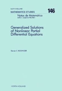 Ebook in inglese Generalized Solutions of Nonlinear Partial Differential Equations Rosinger, E.E.