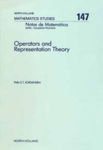 Ebook in inglese Operators and Representation Theory Jorgensen, P.E.T.