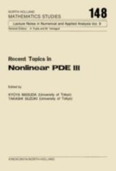 Recent Topics in Nonlinear PDE III