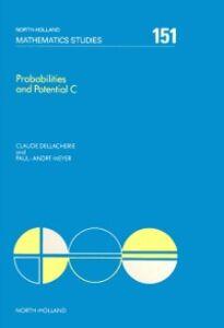 Foto Cover di Probabilities and Potential, C, Ebook inglese di C. Dellacherie,P.-A. Meyer, edito da Elsevier Science