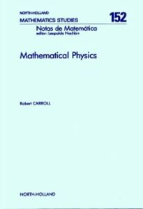 Foto Cover di Mathematical Physics, Ebook inglese di R. Carroll, edito da Elsevier Science