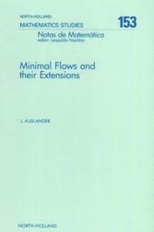 Minimal Flows and Their Extensions