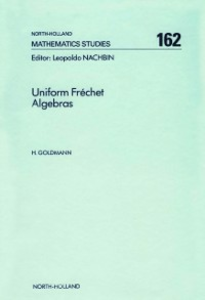 Ebook in inglese Uniform Fréchet Algebras Goldmann, H.
