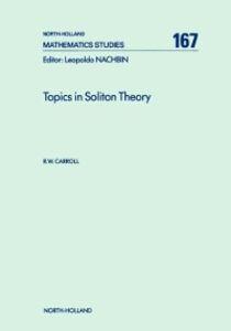 Foto Cover di Topics in Soliton Theory, Ebook inglese di R.W. Carroll, edito da Elsevier Science