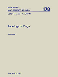 Foto Cover di Topological Rings, Ebook inglese di S. Warner, edito da Elsevier Science