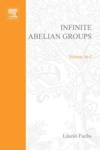 Ebook in inglese Infinite Abelian Groups, Volume 1 -, -