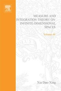 Foto Cover di Measure and integration theory on infinite-dimensional spaces, Ebook inglese di  edito da Elsevier Science