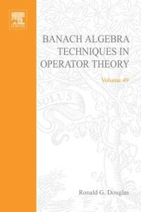 Ebook in inglese Banach algebra techniques in operator theory -, -