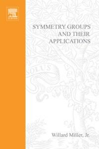 Foto Cover di Symmetry groups and their applications, Ebook inglese di  edito da Elsevier Science