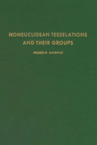 Ebook in inglese Noneuclidean tesselations and their groups -, -