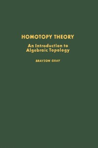 Ebook in inglese Homotopy theory: an introduction to algebraic topology -, -