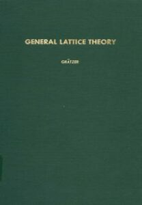 Foto Cover di General lattice theory, Ebook inglese di  edito da Elsevier Science